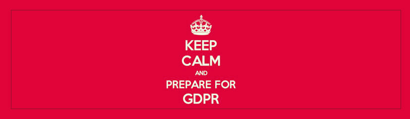 keep calm and prepare for GDPR