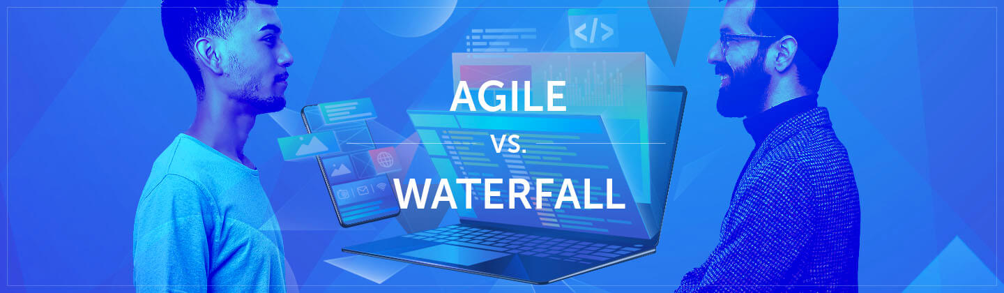 Agile vs. Waterfall: Which Methodology to Use
