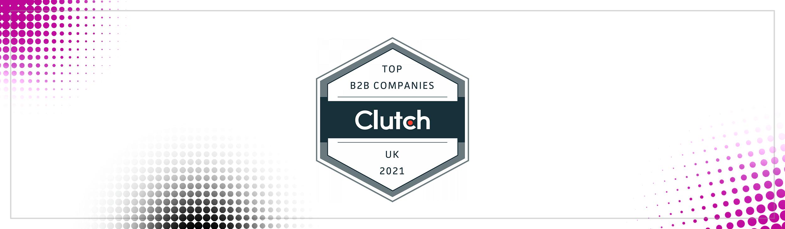Clutch Top B2B Companies UK 2021